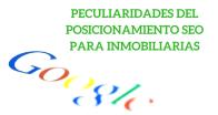 Peculiaridades del posicionamiento Seo para Inmobiliarias.
