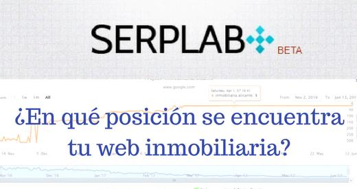 SERPLAB: ¿En qué posición se encuentra tu web inmobiliaria?